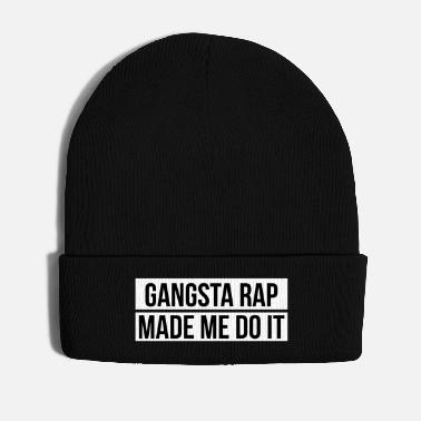 Rap Gangsta rap made me do it - Vinterhue