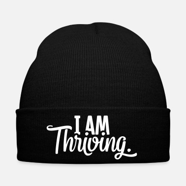 Slogan I AM thriving Slogan Motivation - Wintermütze