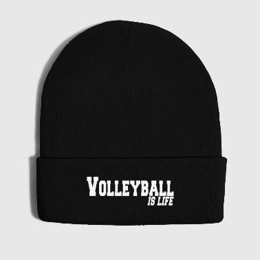 volleyball is life - Cappellino invernale
