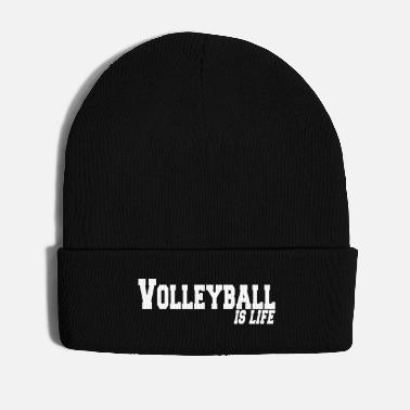 Beachvolleyball volleyball is life - Cappello invernale