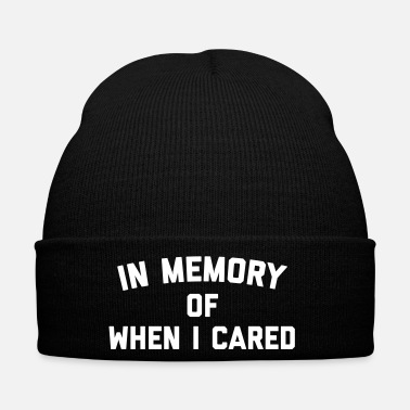 Rude Memory When Cared Funny Quote - Cappellino invernale