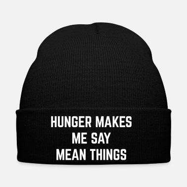 Hunger Hunger Mean Things Funny Quote - Bonnet d'hiver