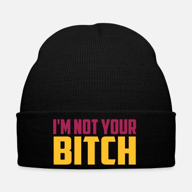 Notre Dame i m not your bitch - Winter Hat f4c82e5293cf
