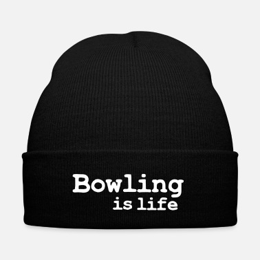 Bowling bowling is life - Winter Hat