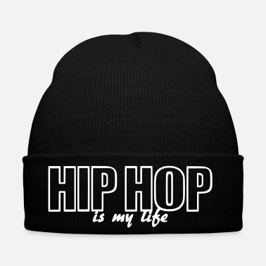 Hiphop hip hop is my life - Bonnet d'hiver