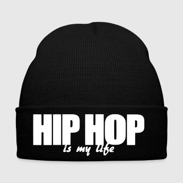 hip hop is my life - Wintermütze