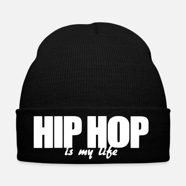 Hip Hop hip hop is my life - Czapka zimowa