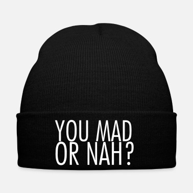 Or You mad or nah? - Bonnet d'hiver