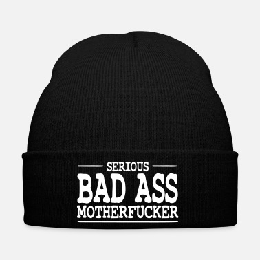 Bad Ass serious bad ass motherfucker / badass - Bonnet d'hiver
