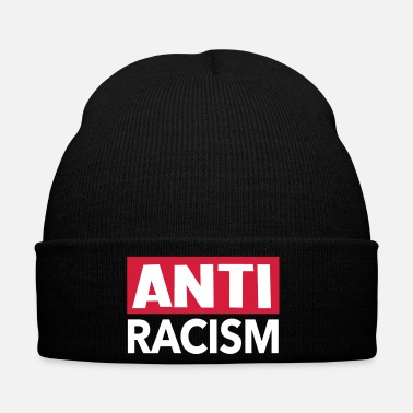 Anti Anti Racism - Anti Racism Shirt - Winter Hat