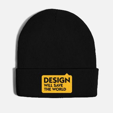 Save The World Design Will Save The World! - Winter Hat