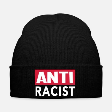Anti Anti Racist - Ansti Racism Shirt - Winter Hat