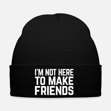 Rude Make Friends Funny Quote - Cappellino invernale