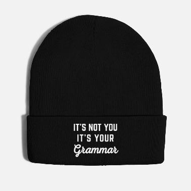 Grammar Not You Grammar Funny Quote - Winter Hat