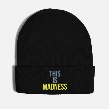Mad This is madness - Winter Hat