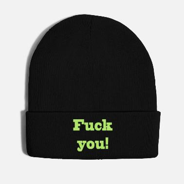 Fuck You fuck you - Winter Hat