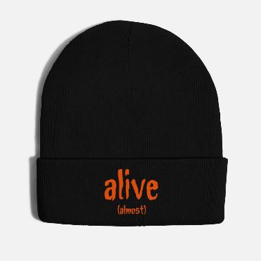 Alive Alive (Almost) - Winter Hat