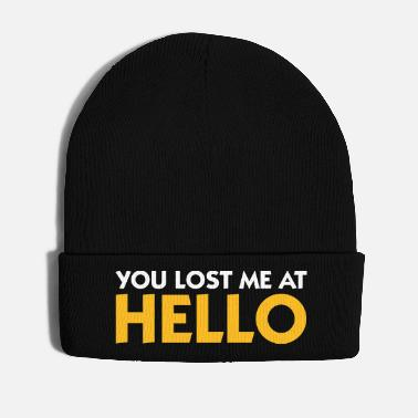 Farewell You Lost Me At Hello! - Winter Hat