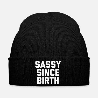 Sassy Since Birth 2 Funny Quote - Winter Hat