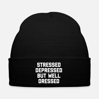 But Stressed But Well Dressed Funny Quote - Bonnet d'hiver