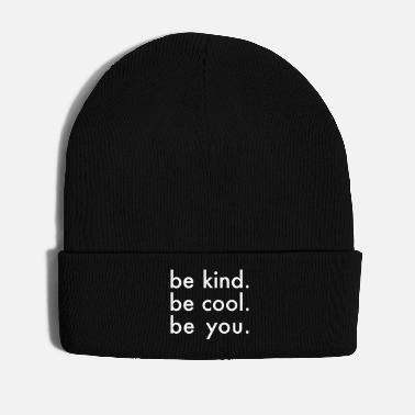 Cool be kid. be cool. be you. Say gift - Winter Hat