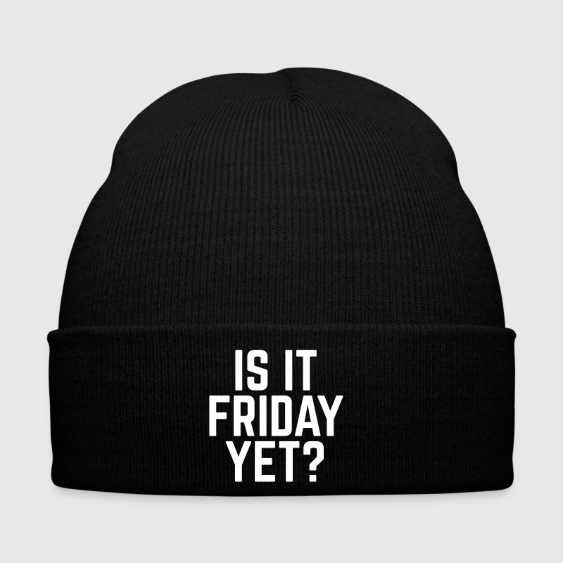 Is It Friday Yet? - Winter Hat