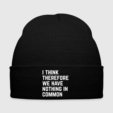 Nothing In Common Funny Quote - Winter Hat