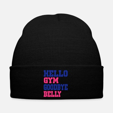 Belly hello gym goodbye belly - Winter Hat