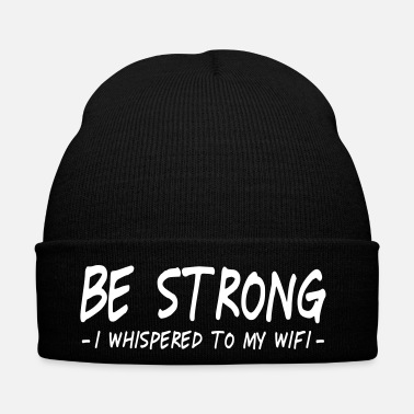 Online be strong i whispered ii - Gorro de invierno