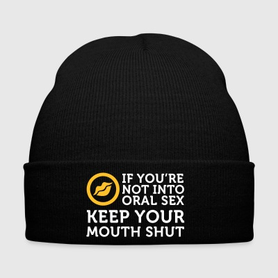 If You Do Not Like Oral Sex, Then Keep Your Mouth - Winter Hat