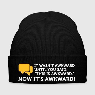 Now It's Really Embarrassing - Winter Hat
