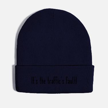 Traffic Traffic is the fault - Winter Hat