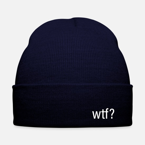 Gift Idea Caps & Hats - wtf what the gift is cool - Winter Hat navy