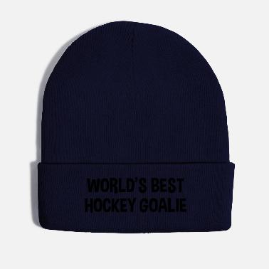 Hockey Goalie worlds best hockey goalie - Winter Hat