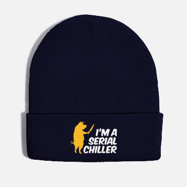 Serial Killer I'm A Serial Chiller - Winter Hat