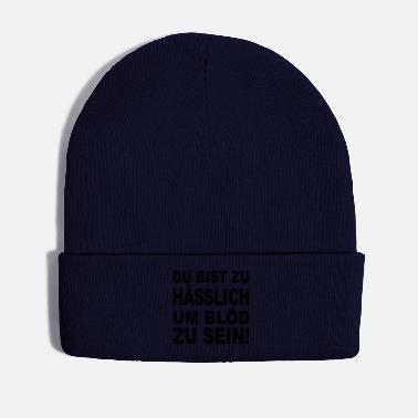 Moron you're too ugly to be stupid - Winter Hat