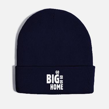 Sports go big or go home ii - Gorro de invierno