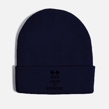 Exercise keep calm and exercise - Winter Hat
