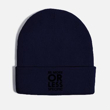 Information Be More Or Less Specific - Winter Hat
