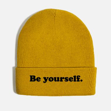 Yourself be yourself - Winter Hat