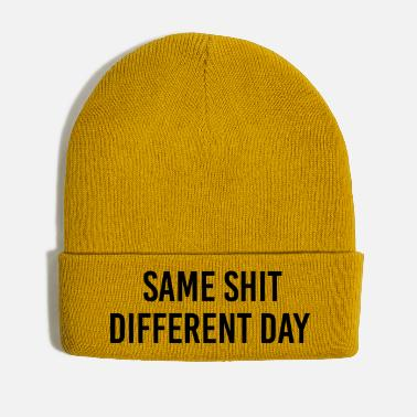Different Same Shit different day - Winter Hat
