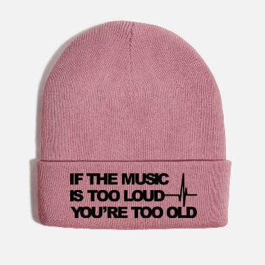 Loud If the music is too loud - Winter Hat