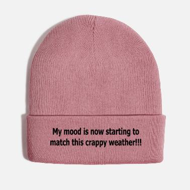 Weather crappy weather - Winter Hat