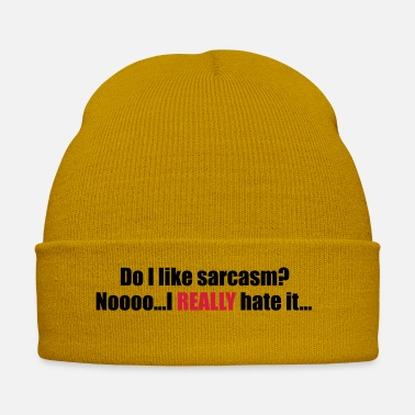 Sarcasm hate sarcasm - Winter Hat