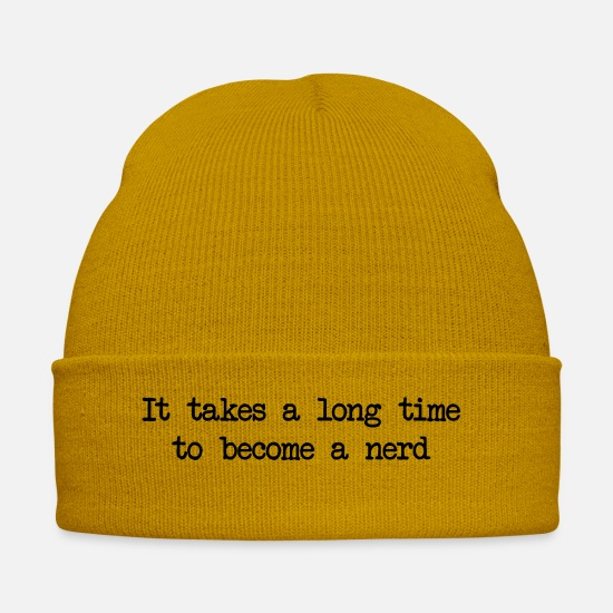 Grow Caps & Hats - It takes a long time to become a nerd - Winter Hat mustard yellow