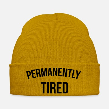 Tired Permanently tired - Winter Hat