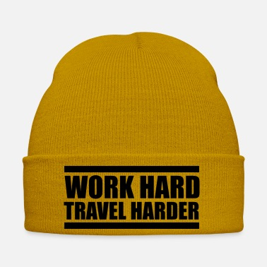 Travel work hard travel harder - Wintermütze