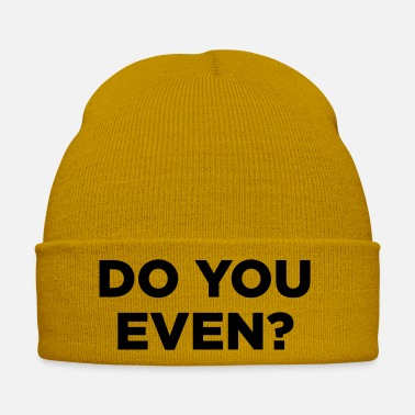 Evening Do You Even? - Winter Hat