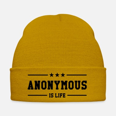 Anonymous Anonymous is life - Muts