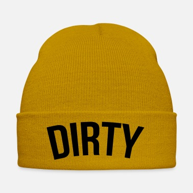 Dirty dirty - Winter Hat